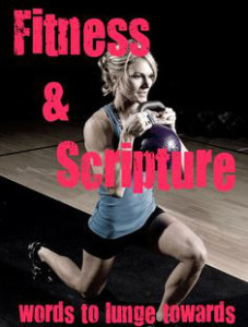 fitness and scripture